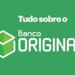Como funciona o Banco Original