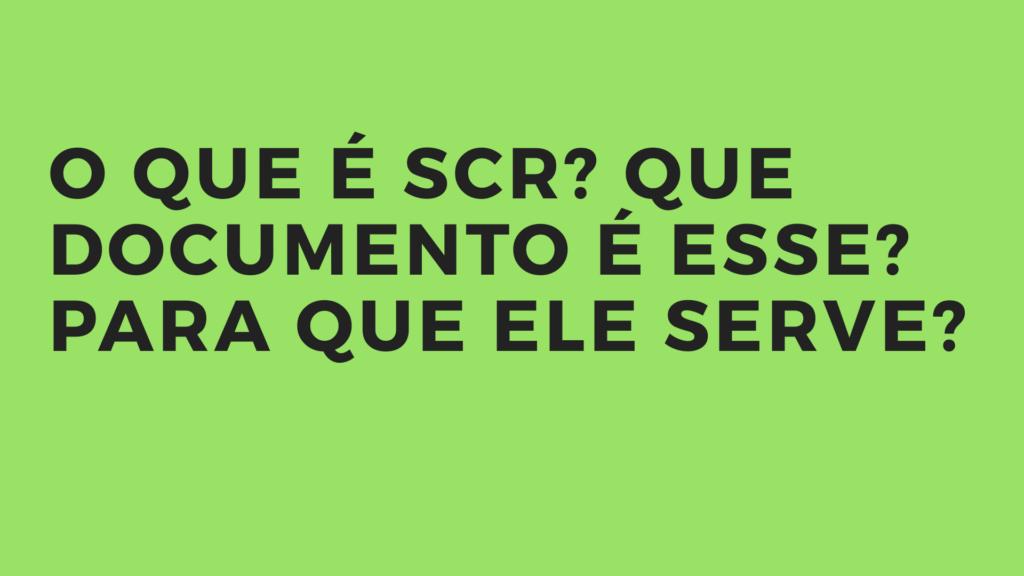 O que é SCR